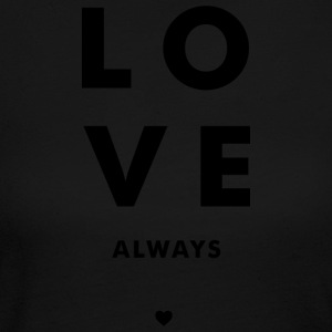 Love Always - Stacked w/ A Heart (Black Letters) - Women's Long Sleeve Jersey T-Shirt