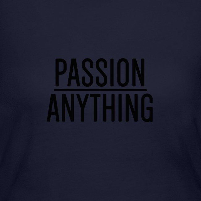 Passion Over Anything