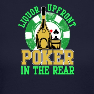 Liquor Upfront Poker in the Rear - Women's Long Sleeve Jersey T-Shirt