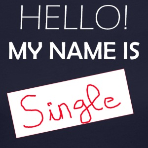 My Name is SINGLE - Women's Long Sleeve Jersey T-Shirt