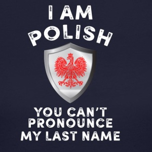 I am polish you can't pronounce my last name - Women's Long Sleeve Jersey T-Shirt