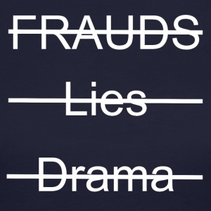 No Frauds, No Lies, No Drama - Women's Long Sleeve Jersey T-Shirt