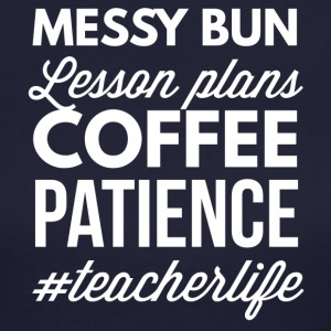 Messy bun, lesson plans Coffee - Women's Long Sleeve Jersey T-Shirt