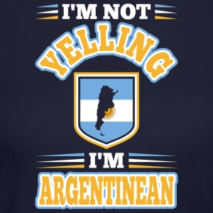 Im Not Yelling Im Argentinean - Women's Long Sleeve Jersey T-Shirt