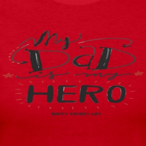 my dad is my hero - Women's Long Sleeve Jersey T-Shirt
