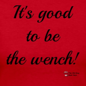It's Good To Be The Wench! - Women's Long Sleeve Jersey T-Shirt