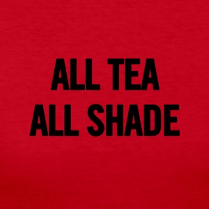 All Tea All Shade Black - Women's Long Sleeve Jersey T-Shirt