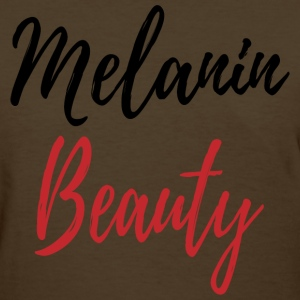 Melanin Beauty - Women's T-Shirt