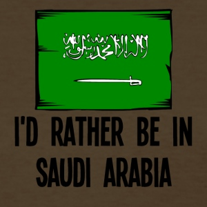 I'd Rather Be In Saudi Arabia - Women's T-Shirt