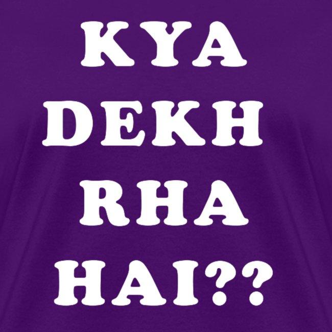 Kya Dekh Raha Hai