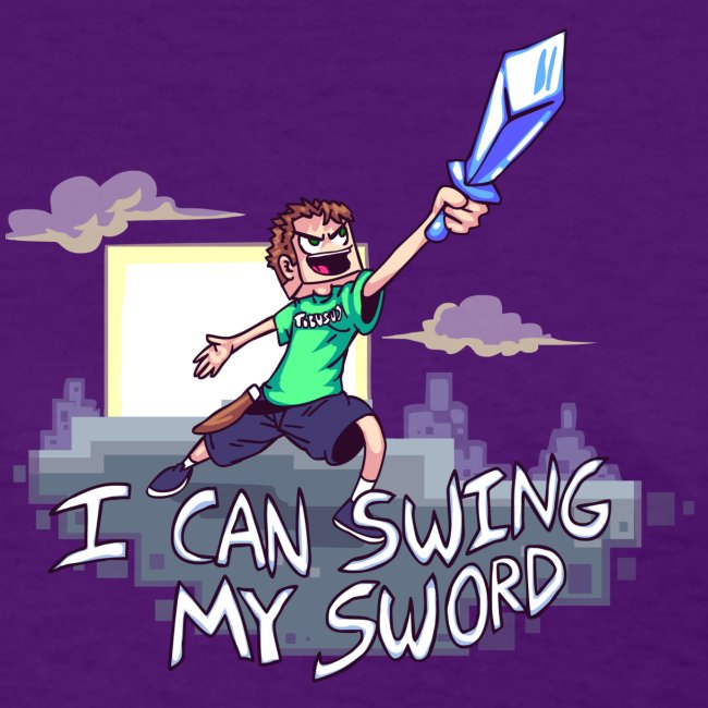I Can Swing My Sword