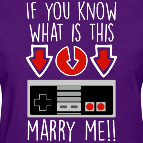 If you know what is this, marry me!! - Women's T-Shirt