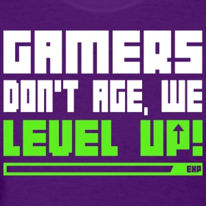 Gamers Don t Age We Level Up T Shirt - Women's T-Shirt