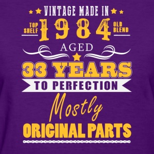 Vintage made in 1984 - 33 years to perfection (v.2017) - Women's T-Shirt