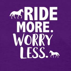 Ride more worry less - Women's T-Shirt