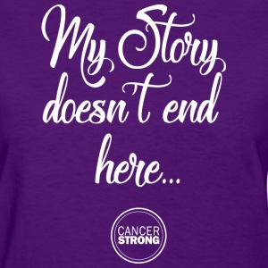 My Story doesn't end here - Women's T-Shirt