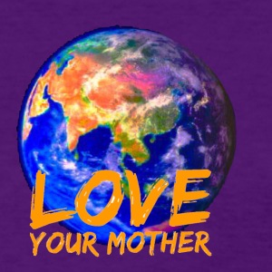 Love your Mother - Women's T-Shirt