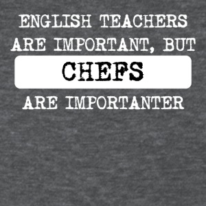 Chefs Are Importanter - Women's T-Shirt