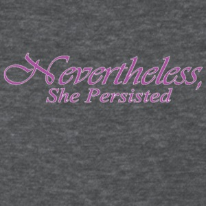 Nevertheless She Persisted 21 - Women's T-Shirt