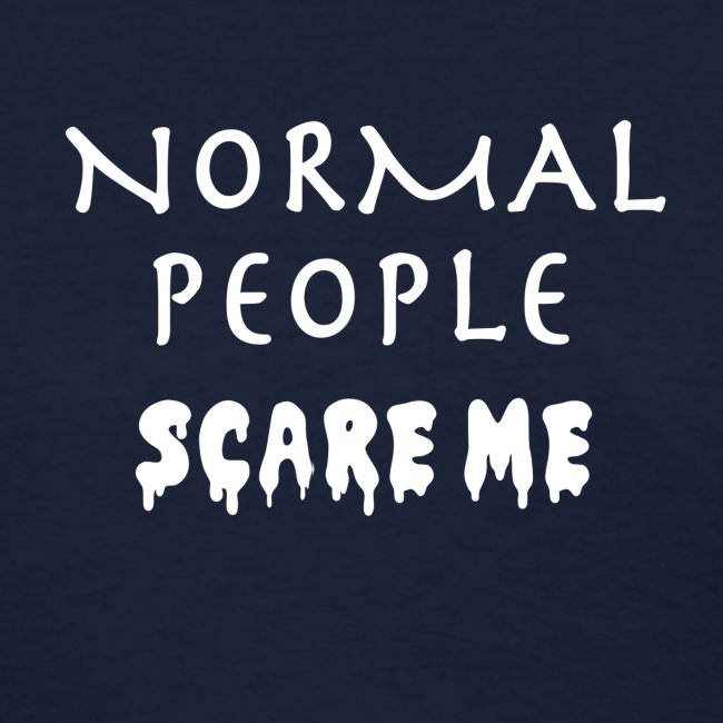 NormalpeopleScareMe png