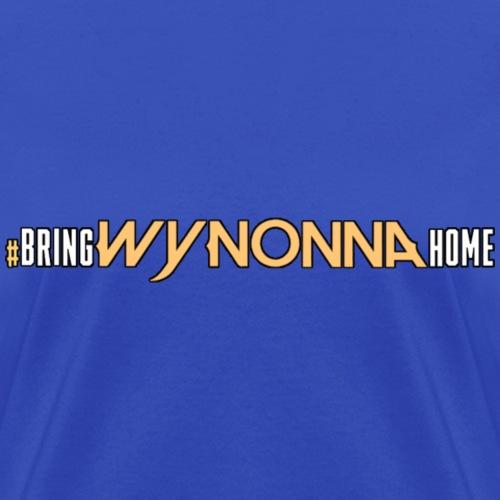 #BringWynonnaHome - Women's T-Shirt