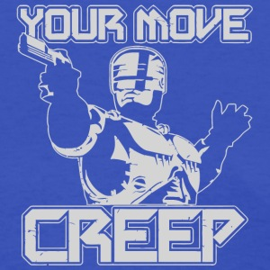 Your Move Creep - Women's T-Shirt