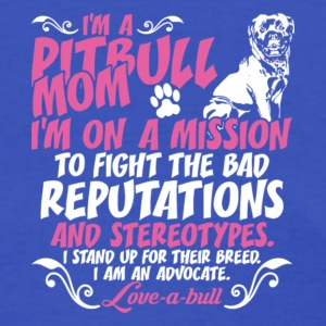 I Am Pit Bull Mom On Mission T Shirt - Women's T-Shirt