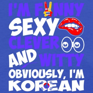 Im Funny Sexy Clever And Witty Im Korean - Women's T-Shirt