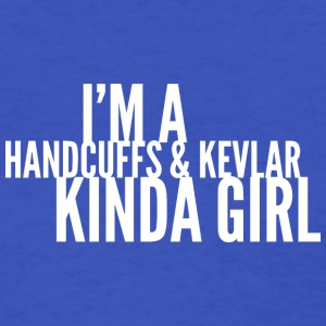 Handcuffs and Kevlar kinda girl - Women's T-Shirt