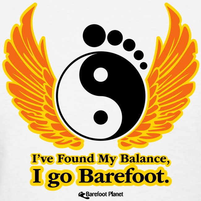 I've Found My Balance, I go Barefoot