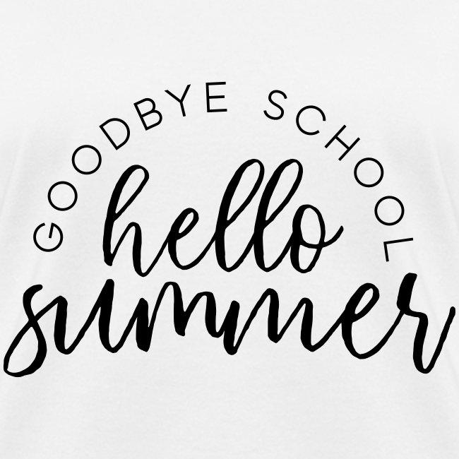 Goodbye School Hello Summer Teacher T-Shirts