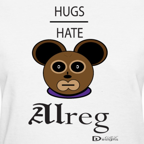Alreg Adventure Bear Hugs over Hate - Women's T-Shirt