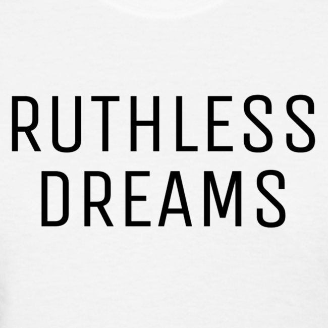 Ruthless Dreams