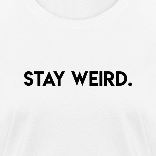 Triple G Stay Weird - Black Text