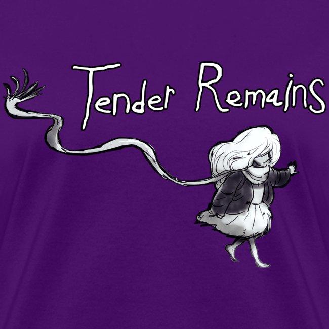 Tender Remains Cut