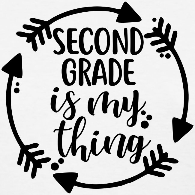 Second Grade is My Thing Teacher T-Shirts
