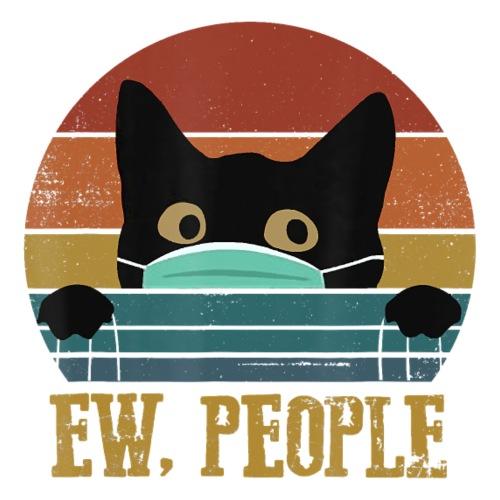 Ew People Black Cat Funny Vintage Anti Social - Women's T-Shirt
