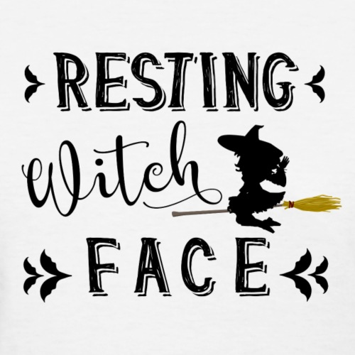Resting witch face - Women's T-Shirt
