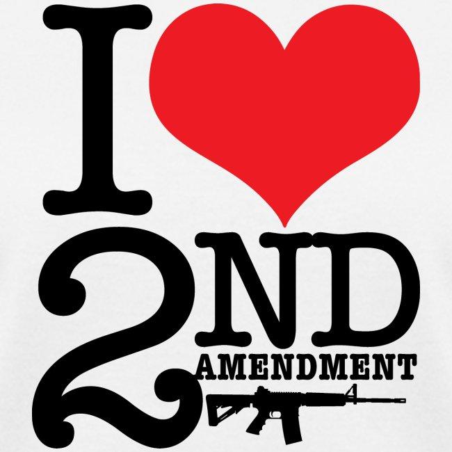 I love the 2nd Amendment