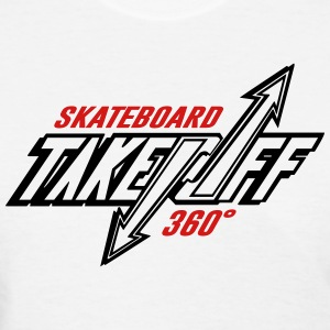 TakeOff-Skateboard360 - Women's T-Shirt