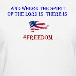 Freedom Patriotic with bible verse design - Women's T-Shirt