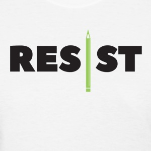 Resist Writer - Women's T-Shirt