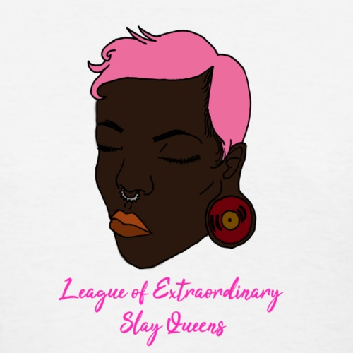 Pink Haired Slay Queen - Women's T-Shirt