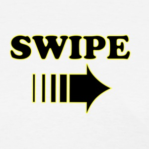 Swipe Right - Women's T-Shirt