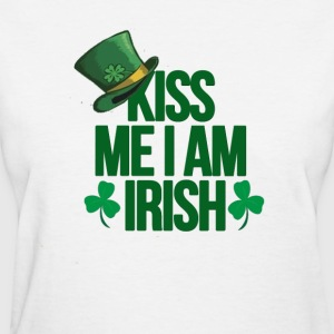 Kiss me i am irish saint patrick tshirt - Women's T-Shirt