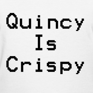QuincyIsCrispy Text Logo (Black) - Women's T-Shirt