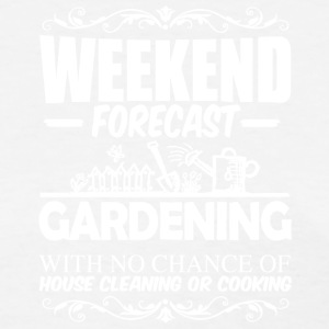 Weekend Forecast Gardening T Shirt - Women's T-Shirt