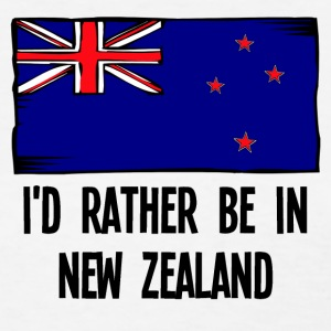 I'd Rather Be In New Zealand - Women's T-Shirt