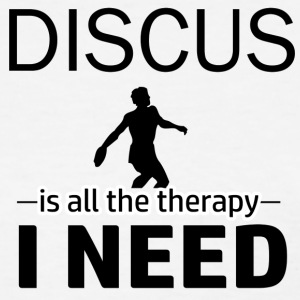 Discus is my therapy - Women's T-Shirt