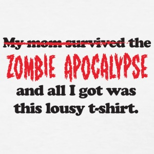 My mom survived the zombie apocalypse (red/black) - Women's T-Shirt